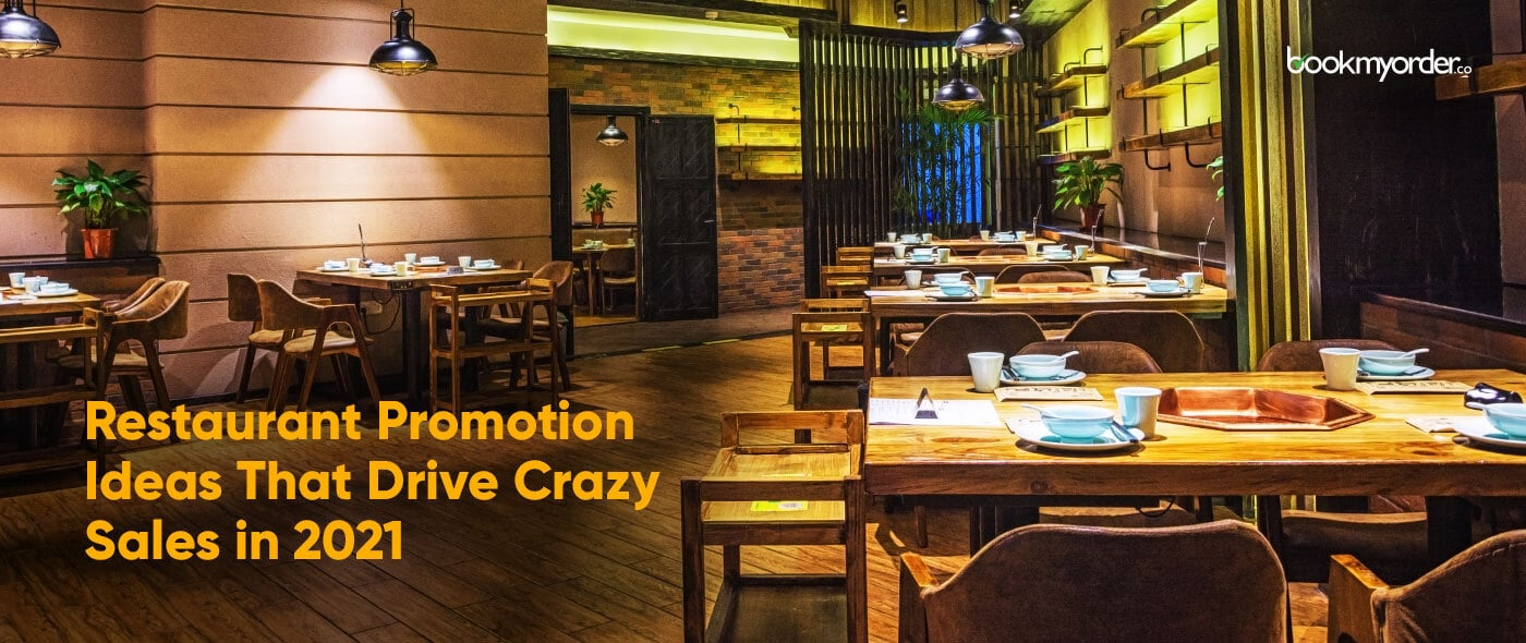 10 Unique Restaurant Promotion Ideas That Drive Crazy Sales in 2021